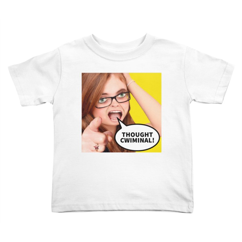 Thought Cwiminal Kids Toddler T-Shirt by The Rake & Herald Online Clag Emporium