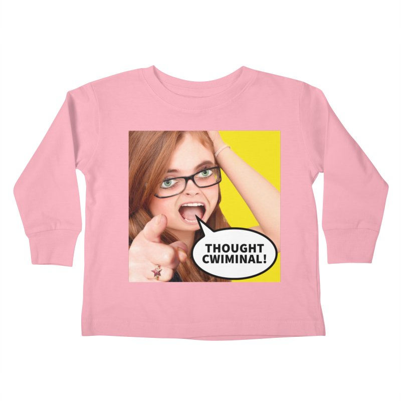 Thought Cwiminal Kids Toddler Longsleeve T-Shirt by The Rake & Herald Online Clag Emporium