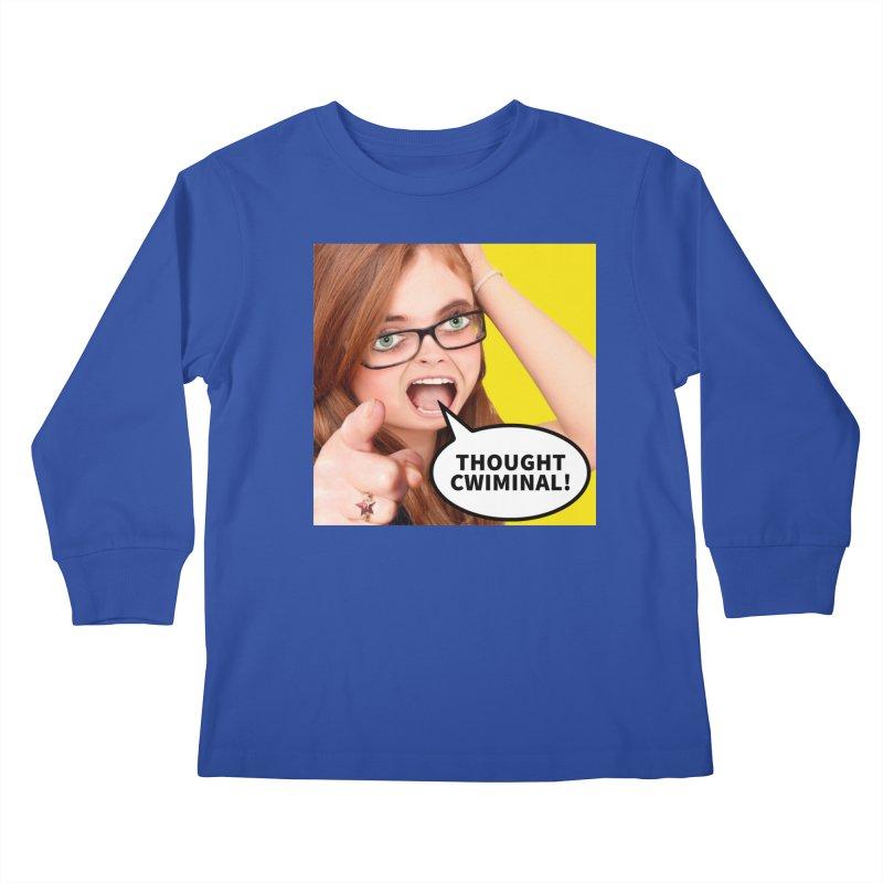 Thought Cwiminal Kids Longsleeve T-Shirt by The Rake & Herald Online Clag Emporium