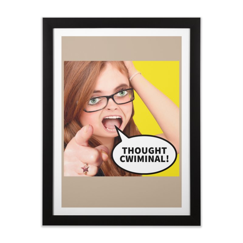 Thought Cwiminal Home Framed Fine Art Print by The Rake & Herald Online Clag Emporium