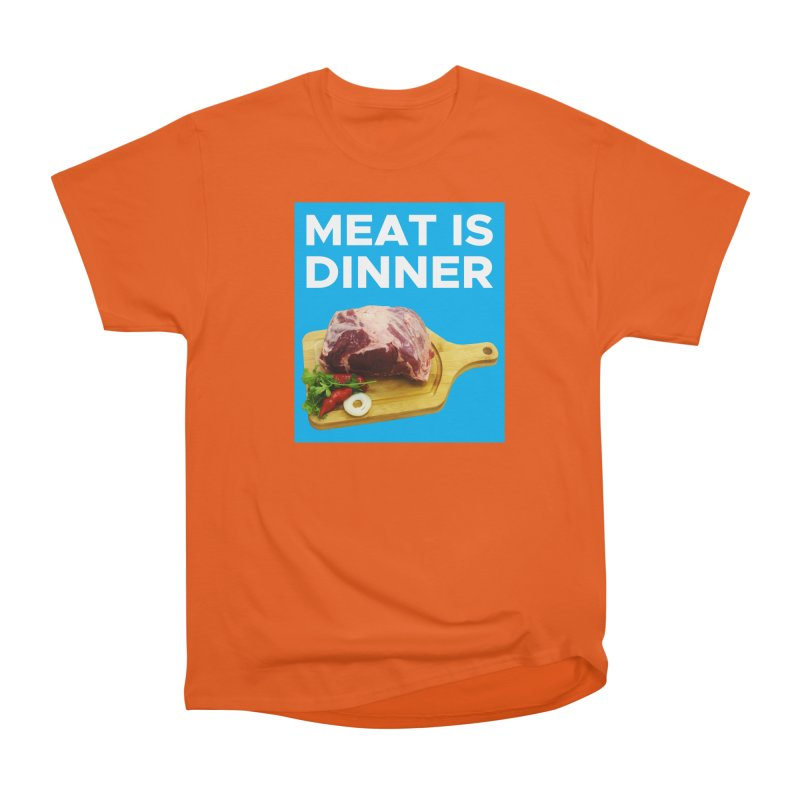 Meat Is Dinner Men's Classic T-Shirt by The Rake & Herald Online Clag Emporium
