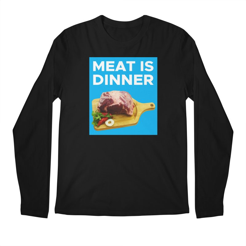 Meat Is Dinner Men's Longsleeve T-Shirt by The Rake & Herald Online Clag Emporium