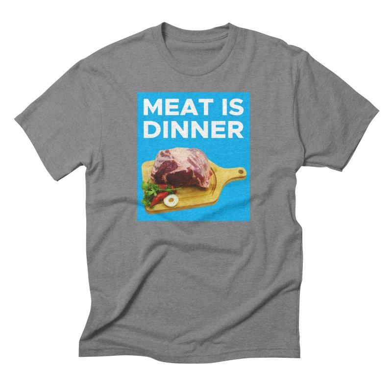 Meat Is Dinner Men's Triblend T-Shirt by The Rake & Herald Online Clag Emporium