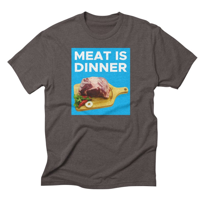 Meat Is Dinner Men's Triblend T-Shirt by The Rake & Herald Online Clag Emporium