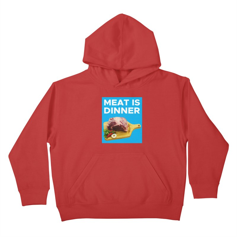 Meat Is Dinner Kids Pullover Hoody by The Rake & Herald Online Clag Emporium