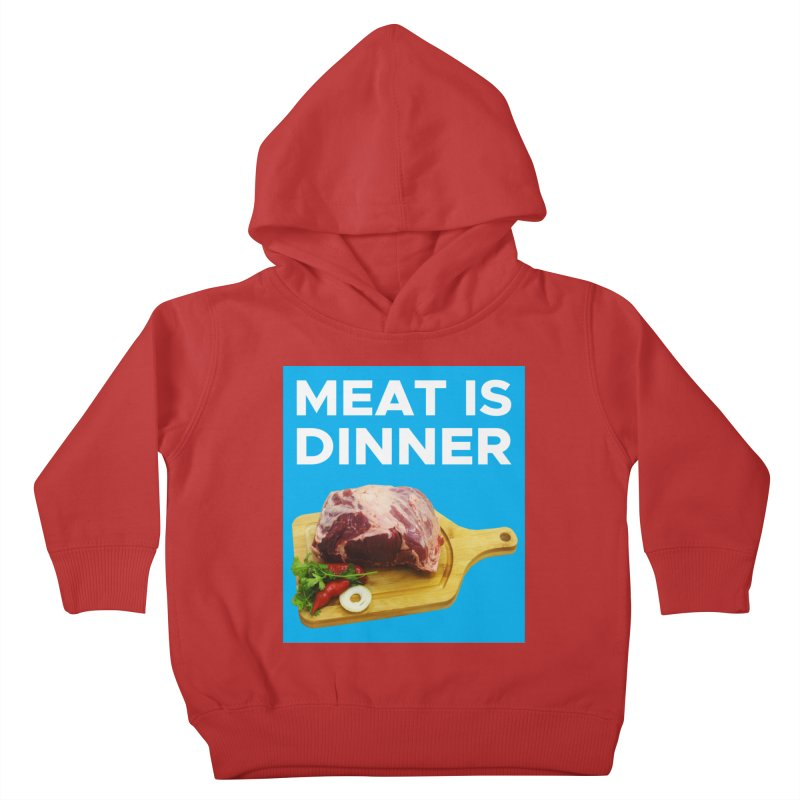 Meat Is Dinner Kids Toddler Pullover Hoody by The Rake & Herald Online Clag Emporium