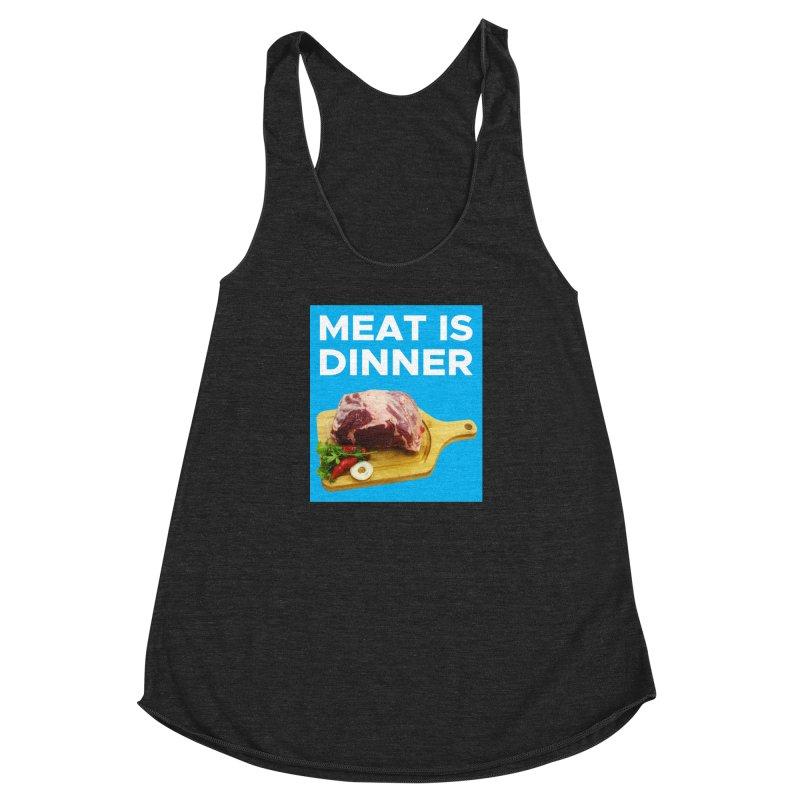 Meat Is Dinner Women's Racerback Triblend Tank by The Rake & Herald Online Clag Emporium
