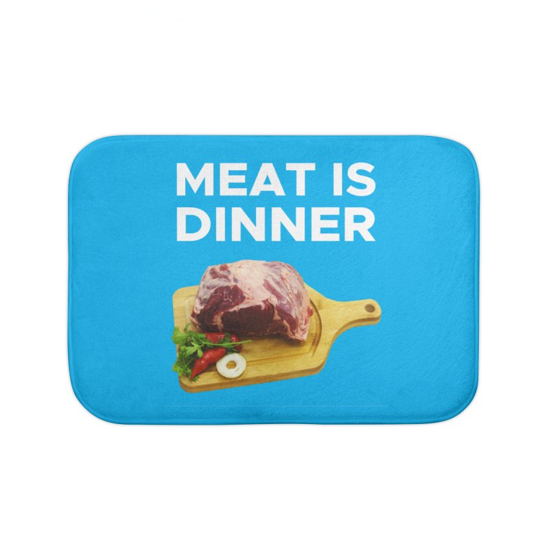 Meat Is Dinner Home Bath Mat by The Rake & Herald Online Clag Emporium