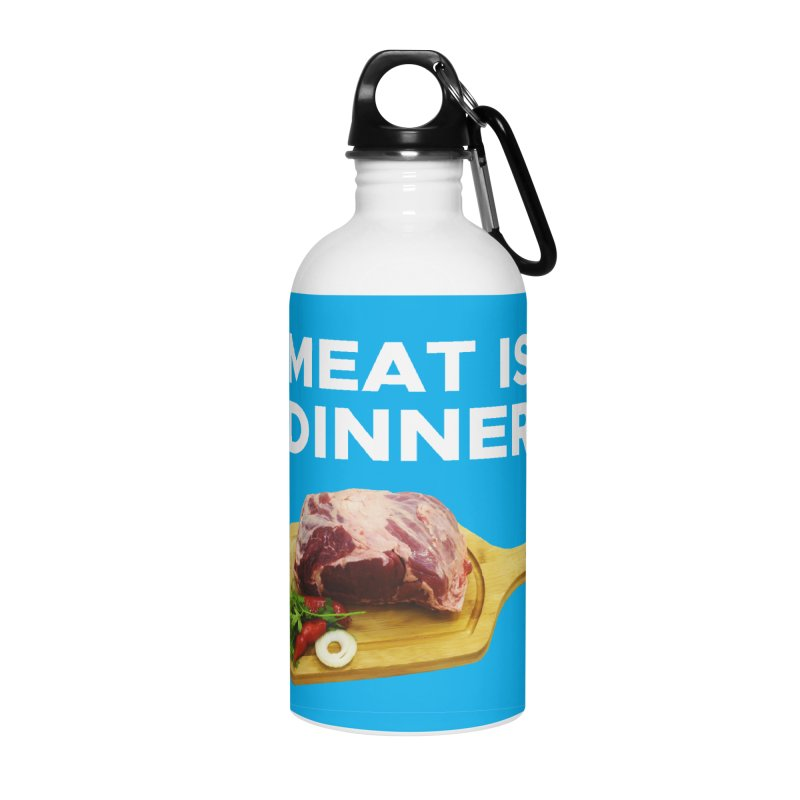 Meat Is Dinner Accessories Water Bottle by The Rake & Herald Online Clag Emporium