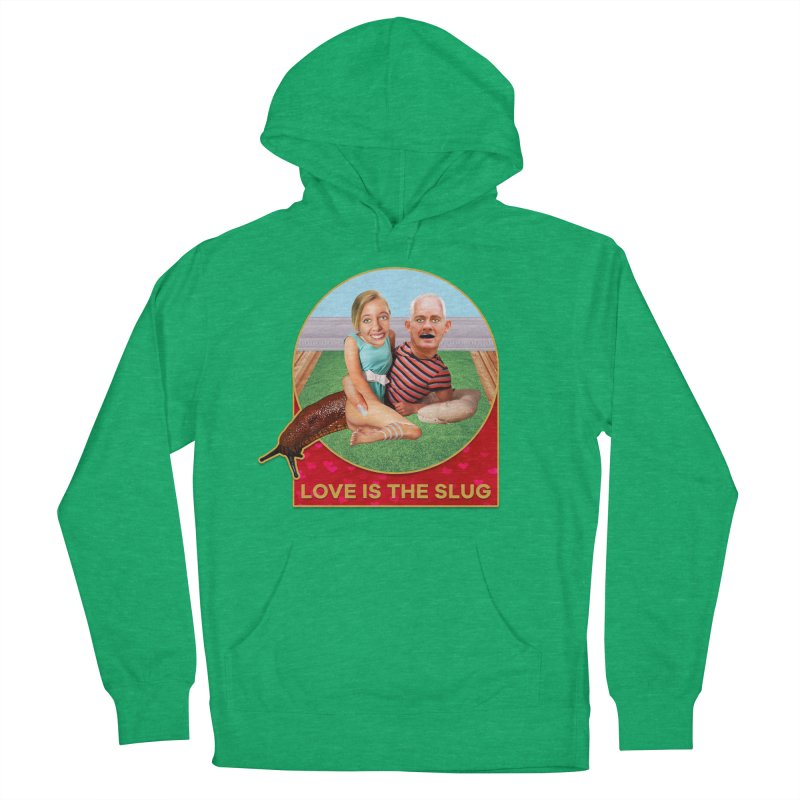 Love Is the Slug Women's French Terry Pullover Hoody by The Rake & Herald Online Clag Emporium
