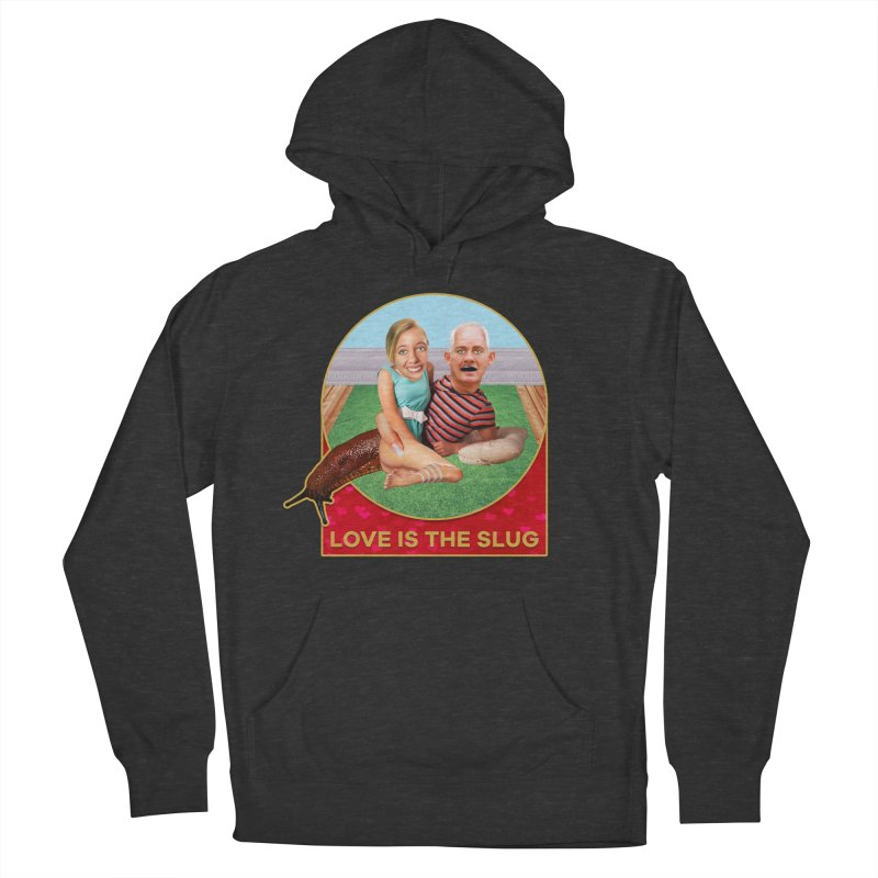Love Is the Slug Women's Pullover Hoody by The Rake & Herald Online Clag Emporium