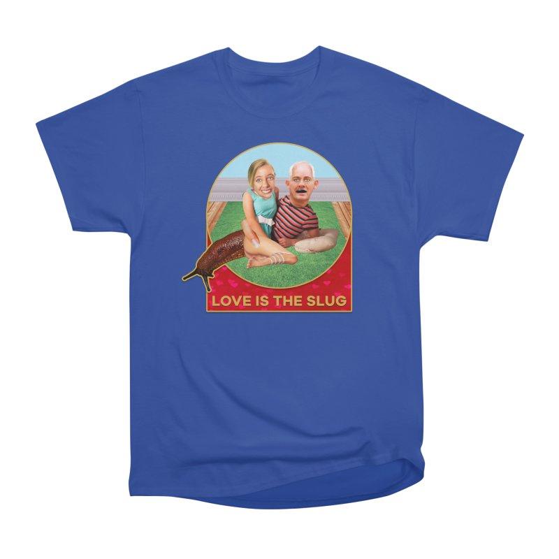 Love Is the Slug Men's Heavyweight T-Shirt by The Rake & Herald Online Clag Emporium