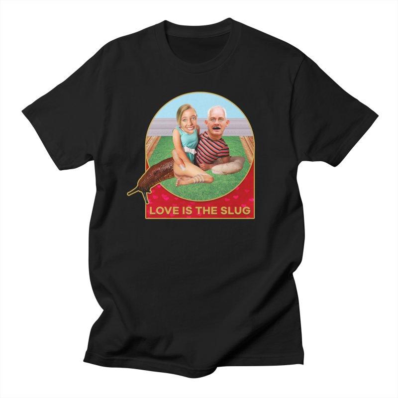 Love Is the Slug Women's Regular Unisex T-Shirt by The Rake & Herald Online Clag Emporium