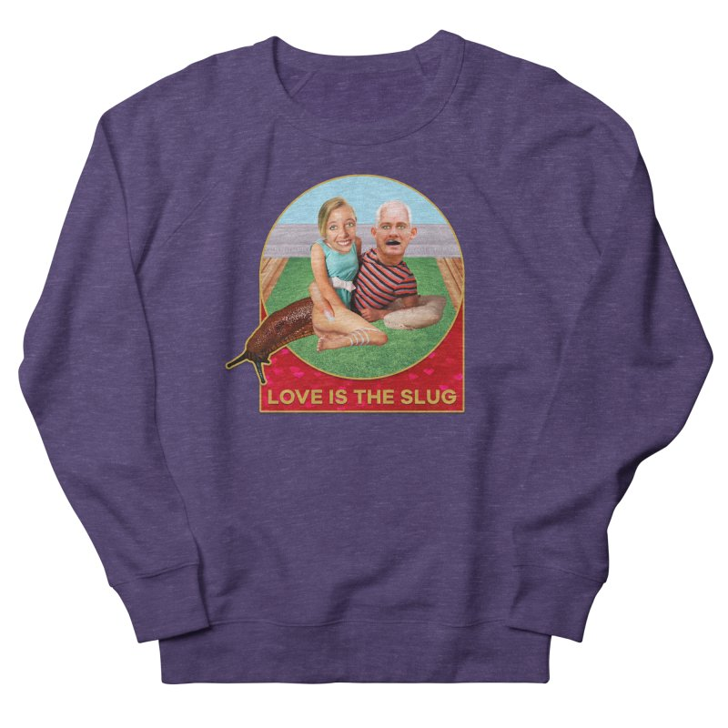 Love Is the Slug Men's Sweatshirt by The Rake & Herald Online Clag Emporium