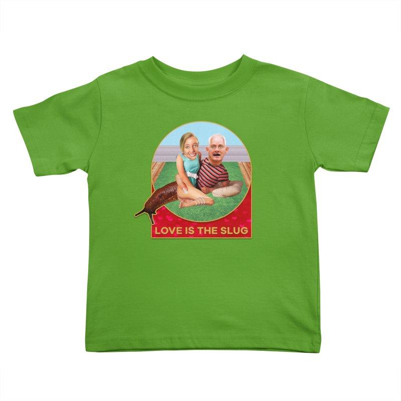 Love Is the Slug Kids Toddler T-Shirt by The Rake & Herald Online Clag Emporium