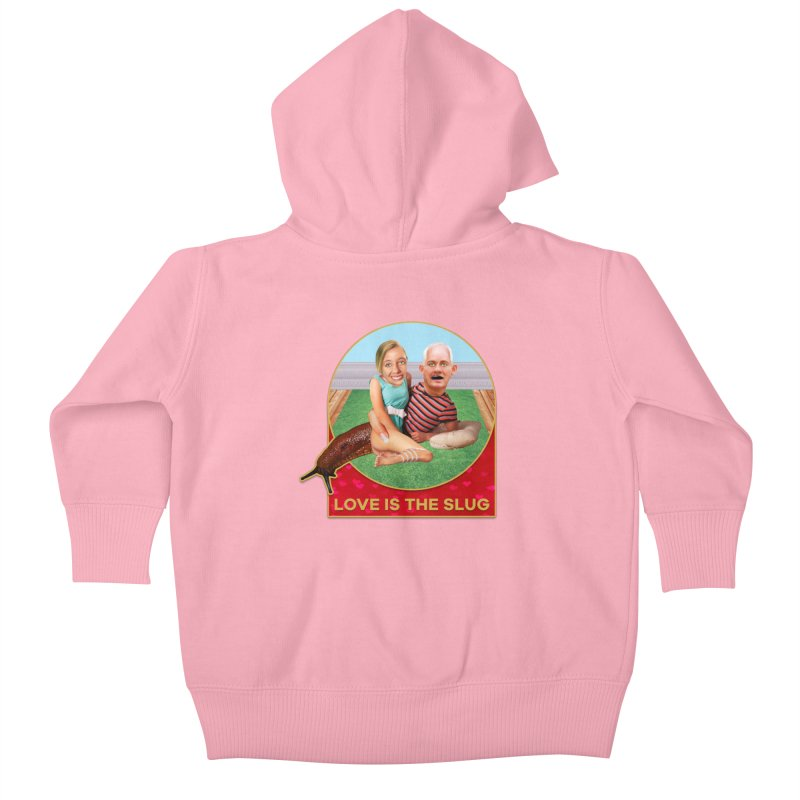 Love Is the Slug Kids Baby Zip-Up Hoody by The Rake & Herald Online Clag Emporium
