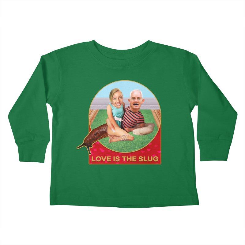 Love Is the Slug Kids Toddler Longsleeve T-Shirt by The Rake & Herald Online Clag Emporium