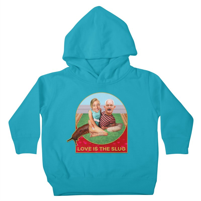 Love Is the Slug Kids Toddler Pullover Hoody by The Rake & Herald Online Clag Emporium