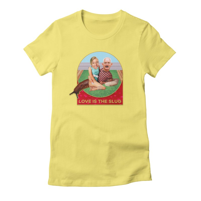 Love Is the Slug Women's Fitted T-Shirt by The Rake & Herald Online Clag Emporium