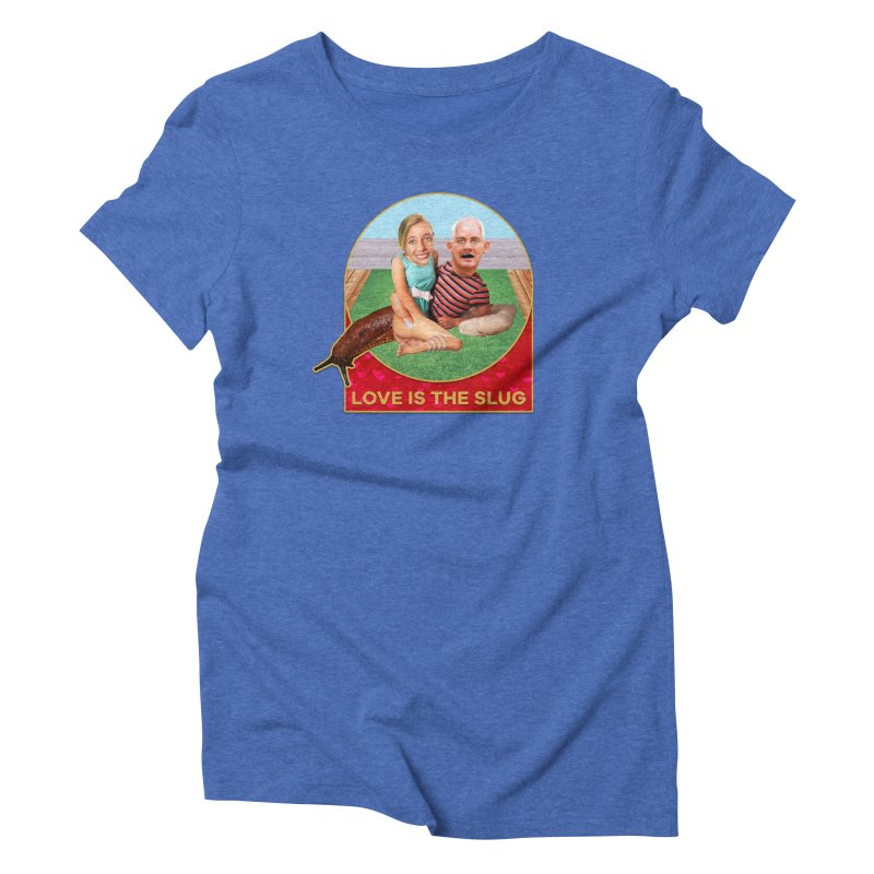Love Is the Slug Women's Triblend T-Shirt by The Rake & Herald Online Clag Emporium