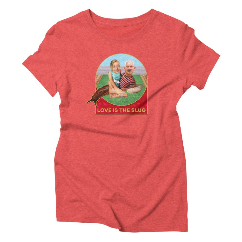 Love Is the Slug Women's Triblend T-Shirt by The Rake & Herald Online Clag Emporium