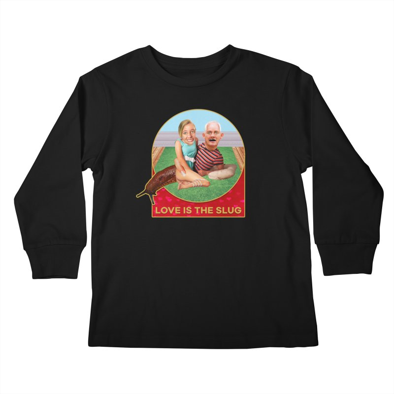 Love Is the Slug Kids Longsleeve T-Shirt by The Rake & Herald Online Clag Emporium