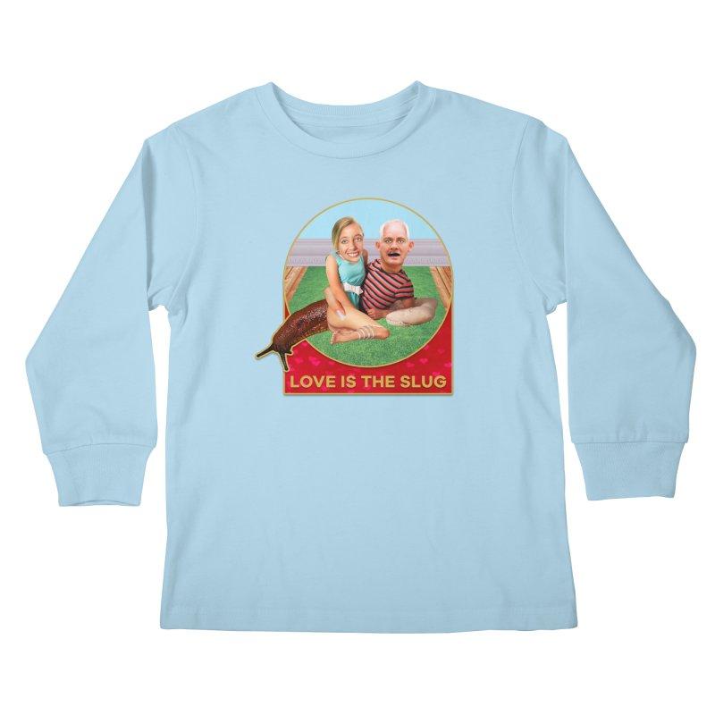 Love Is the Slug Kids Longsleeve T-Shirt by The Rake & Herald Online Clag Emporium