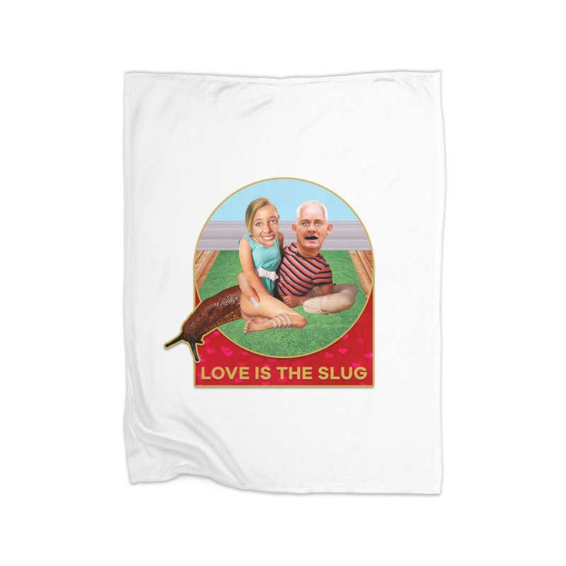 Love Is the Slug Home Fleece Blanket Blanket by The Rake & Herald Online Clag Emporium