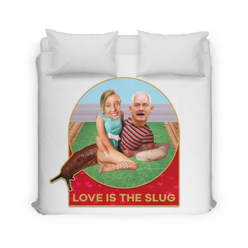 Love Is the Slug Home Duvet by The Rake & Herald Online Clag Emporium