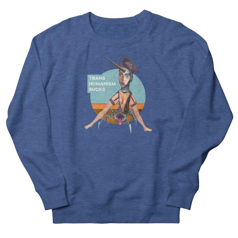 Transhumanism Sucks Men's Sweatshirt by The Rake & Herald Online Clag Emporium