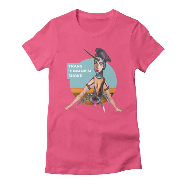 Transhumanism Sucks Women's Fitted T-Shirt by The Rake & Herald Online Clag Emporium
