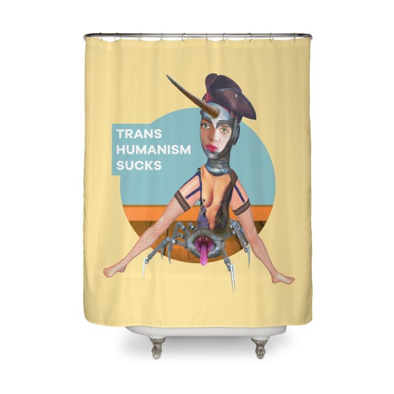 Transhumanism Sucks Home Shower Curtain by The Rake & Herald Online Clag Emporium