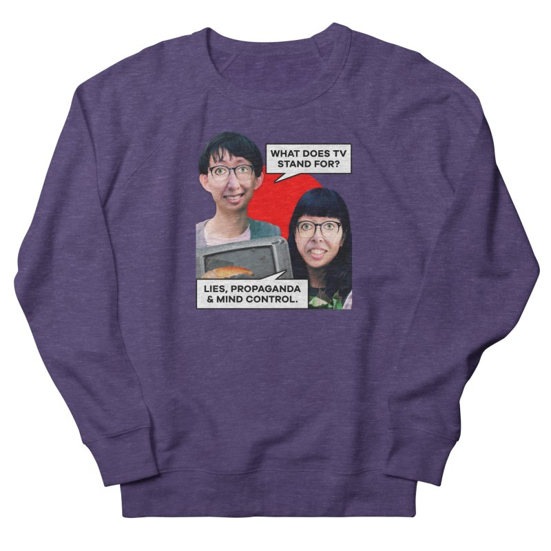 What Does TV Stand For? Women's French Terry Sweatshirt by The Rake & Herald Online Clag Emporium