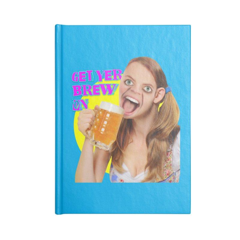 Get Yer Brew On Accessories Notebook by The Rake & Herald Online Clag Emporium