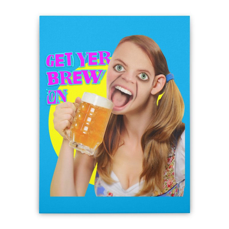 Get Yer Brew On Home Stretched Canvas by The Rake & Herald Online Clag Emporium