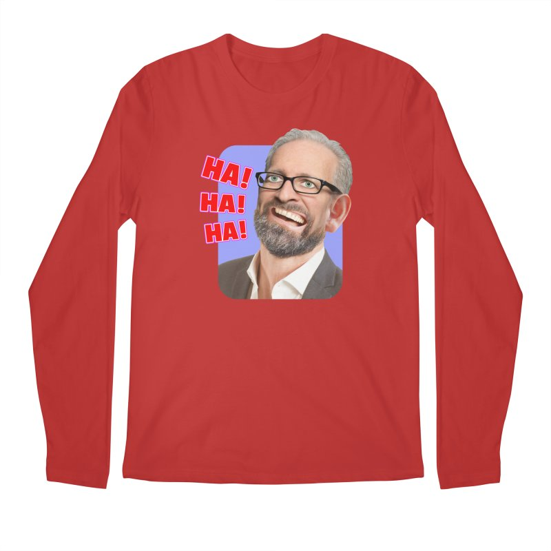 Ha! Ha! Ha! Men's Regular Longsleeve T-Shirt by The Rake & Herald Online Clag Emporium