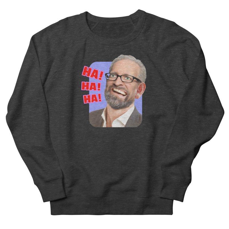 Ha! Ha! Ha! Men's Sweatshirt by The Rake & Herald Online Clag Emporium