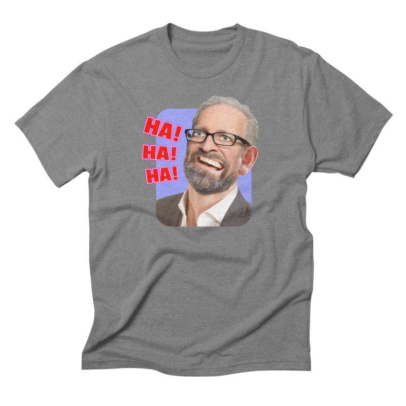 Ha! Ha! Ha! Men's Triblend T-Shirt by The Rake & Herald Online Clag Emporium