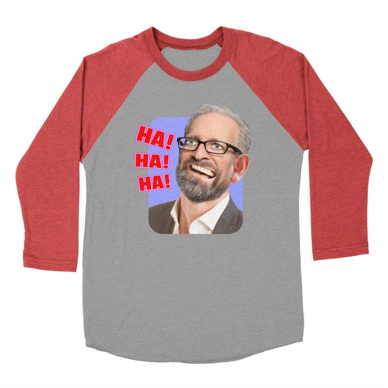 Ha! Ha! Ha! Women's Baseball Triblend Longsleeve T-Shirt by The Rake & Herald Online Clag Emporium