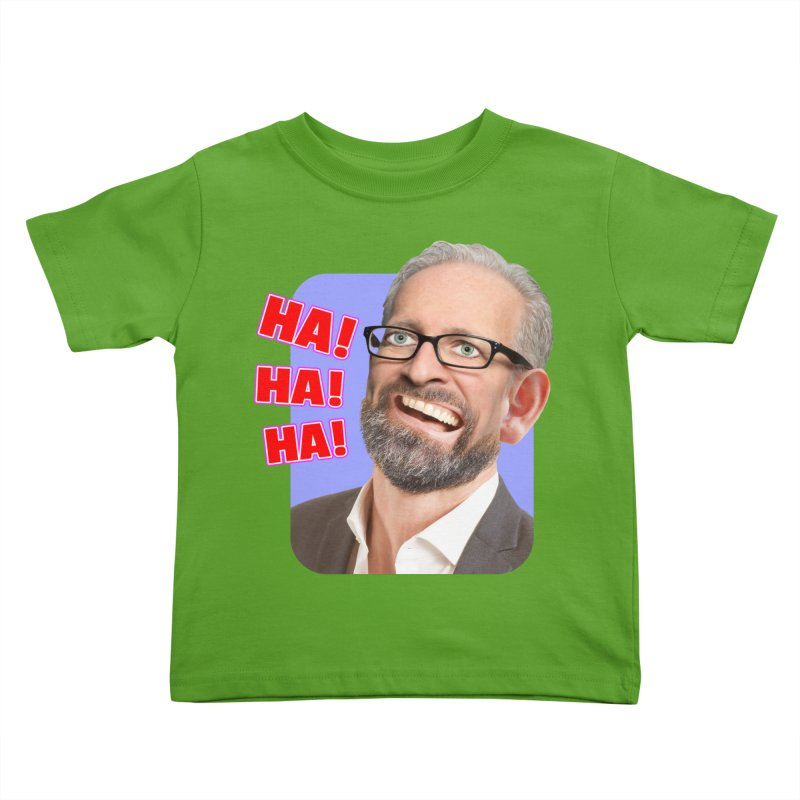 Ha! Ha! Ha! Kids Toddler T-Shirt by The Rake & Herald Online Clag Emporium