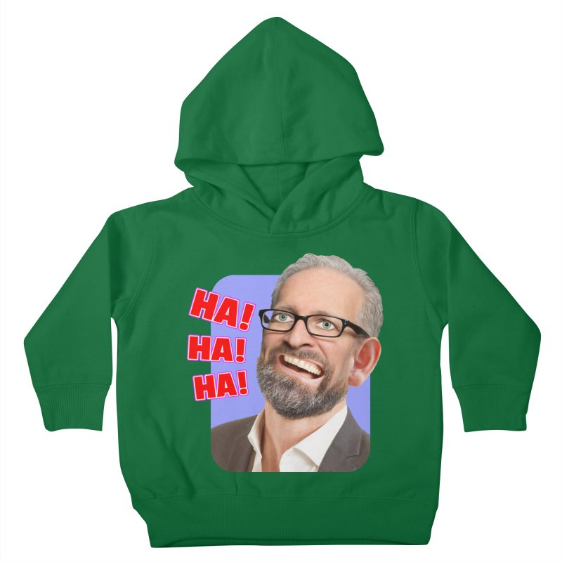 Ha! Ha! Ha! Kids Toddler Pullover Hoody by The Rake & Herald Online Clag Emporium