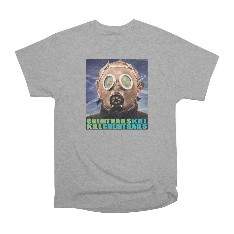 Chemtrails Kill Men's Heavyweight T-Shirt by The Rake & Herald Online Clag Emporium