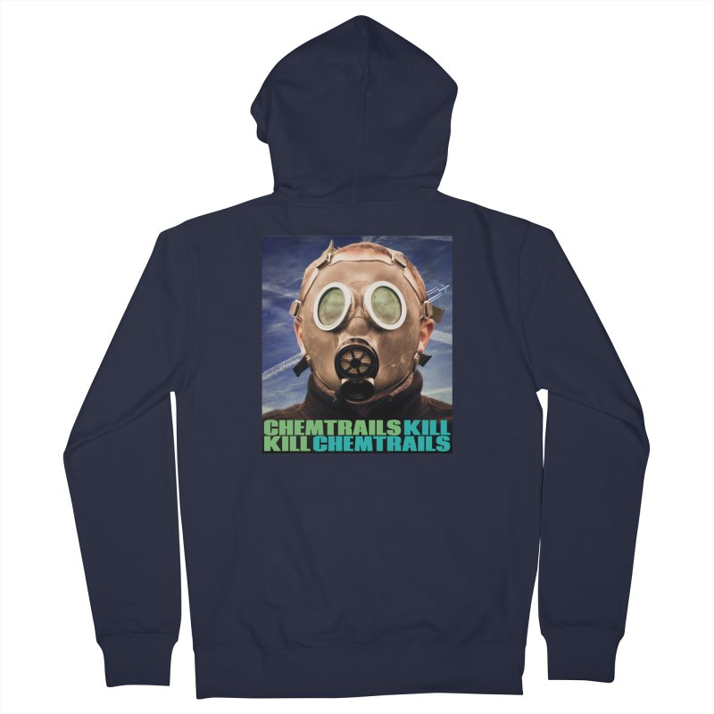 Chemtrails Kill Men's French Terry Zip-Up Hoody by The Rake & Herald Online Clag Emporium