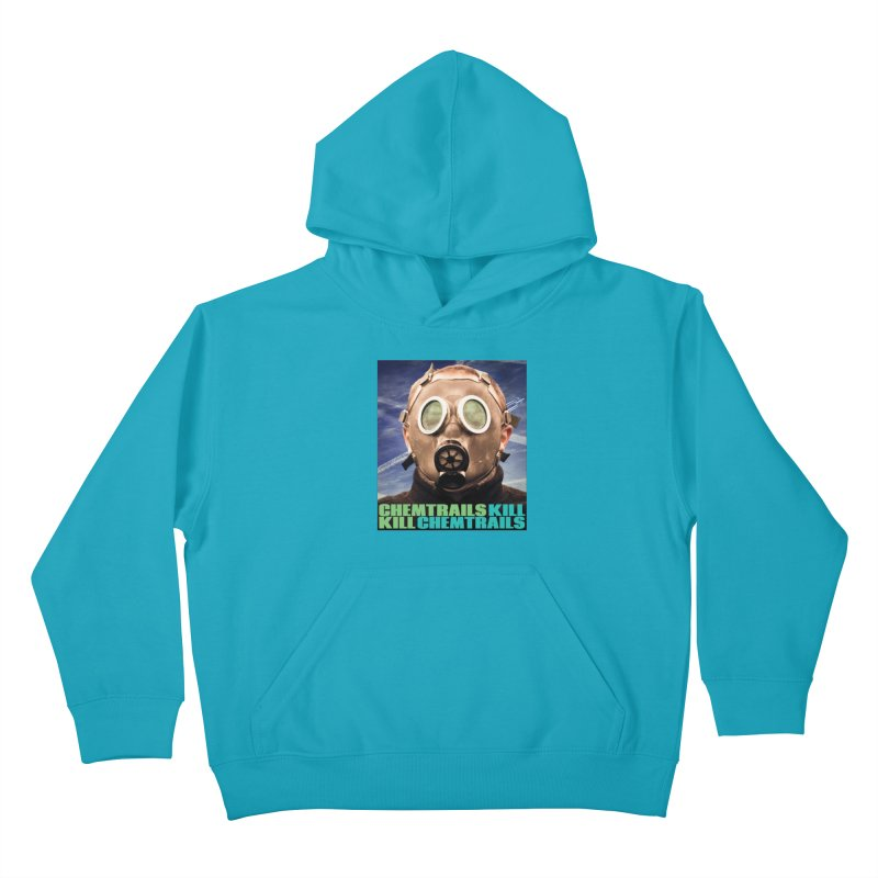 Chemtrails Kill Kids Pullover Hoody by The Rake & Herald Online Clag Emporium