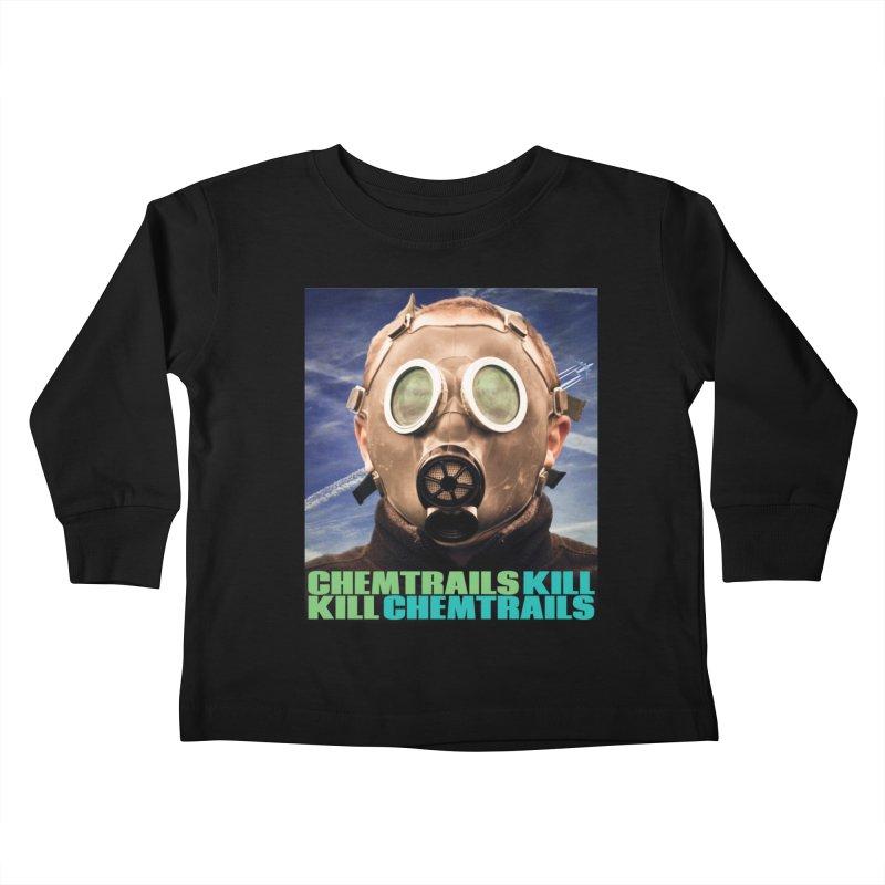Chemtrails Kill Kids Toddler Longsleeve T-Shirt by The Rake & Herald Online Clag Emporium