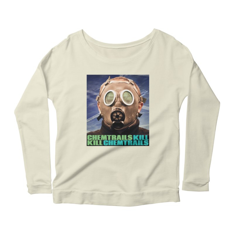 Chemtrails Kill Women's Scoop Neck Longsleeve T-Shirt by The Rake & Herald Online Clag Emporium