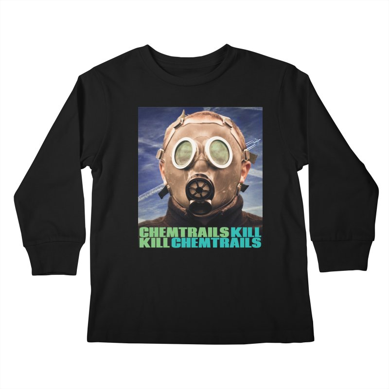 Chemtrails Kill Kids Longsleeve T-Shirt by The Rake & Herald Online Clag Emporium