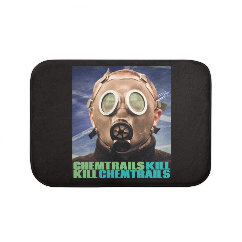 Chemtrails Kill Home Bath Mat by The Rake & Herald Online Clag Emporium
