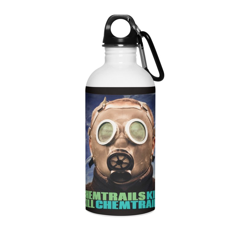 Chemtrails Kill Accessories Water Bottle by The Rake & Herald Online Clag Emporium