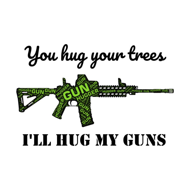 Gun Hugger by Rally For Our Rights Shop